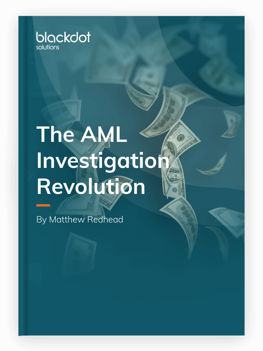 The AML Investigation Revolution